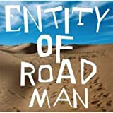 ENTITY OF ROAD MAN