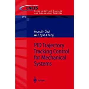 PID Trajectory Tracking Control for Mechanical Systems (Lecture Notes in Control and Information Sciences) [ペーパーバック]