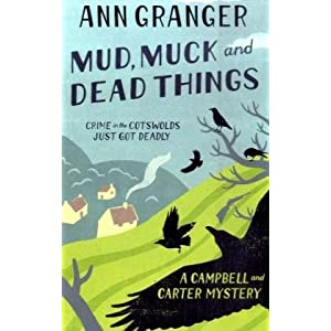 Mud, Muck and Dead Things - Ann Granger