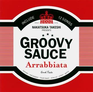 GROOVY SAUCE-Arrabbiata-