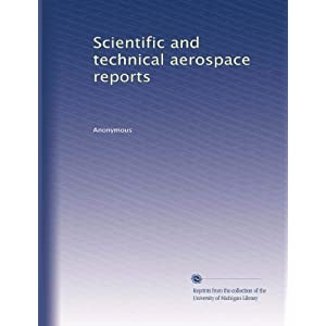 【クリックで詳細表示】Scientific and technical aerospace reports (Vol.184) [ペーパーバック]