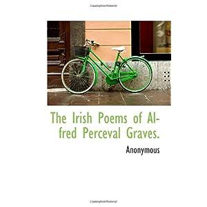 【クリックでお店のこの商品のページへ】The Irish Poems of Alfred Perceval Graves. [ペーパーバック]