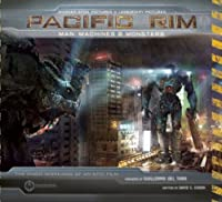 Pacific Rim: Man, Machines, and Monsters [�n�[�h�J�o�[]