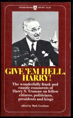 Image for Give 'Em Hell, Harry!