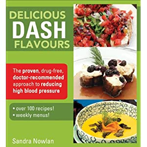 Click to buy Dash Diet Guidelines: Delicious DASH Flavours: The proven, drug free, doctor recommended approach to reducing high blood pressure from Amazon!