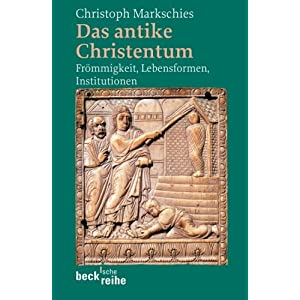 eBook Cover für  Das antike Christentum Fr xF6 mmigkeit Lebensformen Institutionen