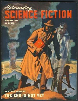 Astounding Science Fiction August 1947 Vol. XXXIX No. 6, L. Ron Hubbard, et al