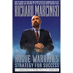 The Rogue Warriors Strategy for Success - Richard Marcinko