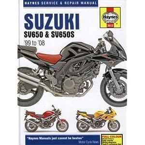【クリックで詳細表示】Suzuki: SV650 & SV650S 99-08 (Haynes Service & Repair Manual): Max Haynes: 洋書