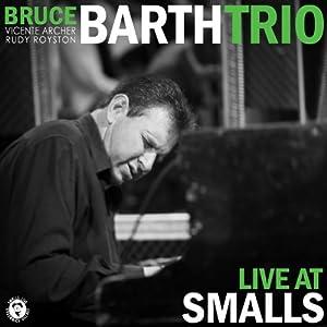 Bruce Barth Trio - Live At Smalls cover