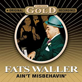 ♪Ain't Misbehavin' - Forever Gold/Fats Waller |  形式: MP3 ダウンロード