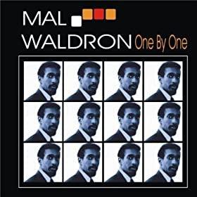 ♪One By One/Mal Waldron | 形式: MP3 ダウンロード