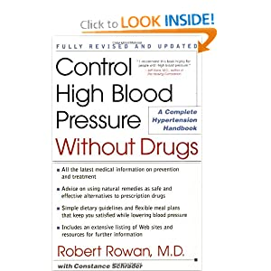 Click to buy Healthy Blood Pressure: Control High Blood Pressure Without Drugs: A Complete Hypertension Hand book from Amazon!