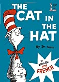 The Cat in the Hat/Le Chat Au Chapeau (Beginner Book)