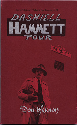 Dashiell Hammett Tour (Herron's Literary Walks in San Francisco), Herron, Don