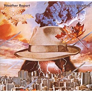 ♪Heavy Weather [Original recording remastered, Import, from US] /ウェザー・リポート | 形式: CD